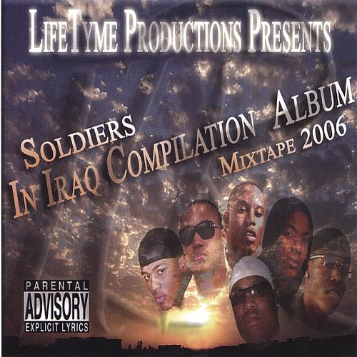 Soldiers in Iraq Compilation: Album Mixtape 2006