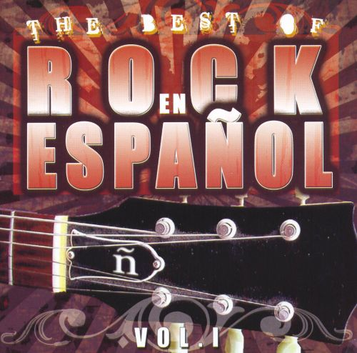 The Best of Rock en Espanol, Vol. 1