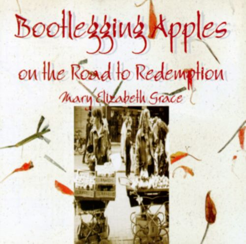 Bootlegging Apples on the Road to Redemption