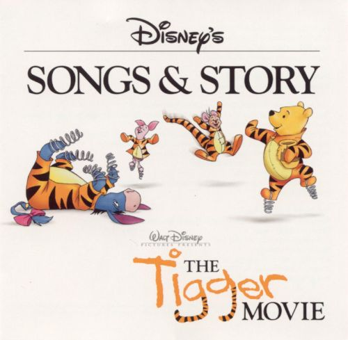 Songs and Story: The Tigger Movie