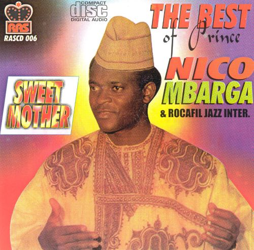 The Best of Prince Nico Mbarga and Rocafil