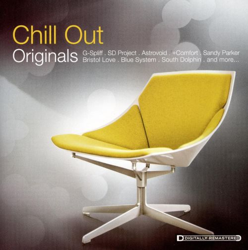 Originals: Chill Out