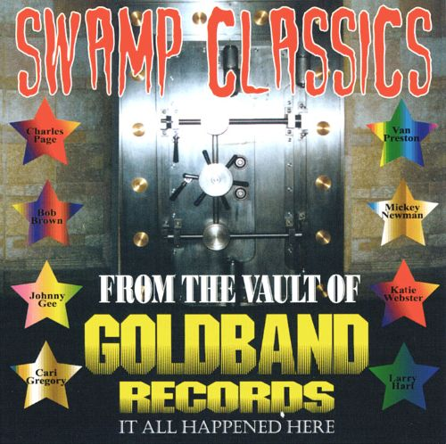 Swamp Classics from the Vault of Goldband Records