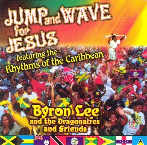 Jump and Wave for Jesus