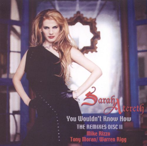 You Wouldn't Know How: The Remixes, Disc 2