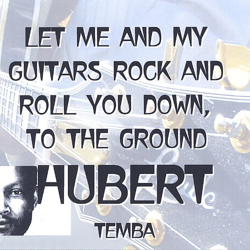 Let Me and My Guitars Rock and Roll You Down, To the Ground