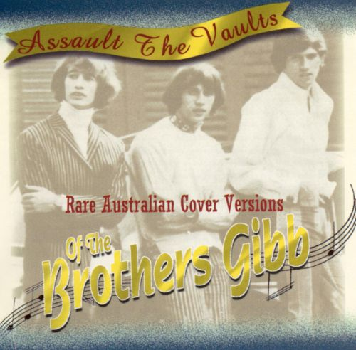 Assault the Vaults: Rare Australian Cover Versions of the Brothers Gibb