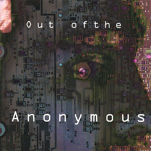 Out of the Anonymous