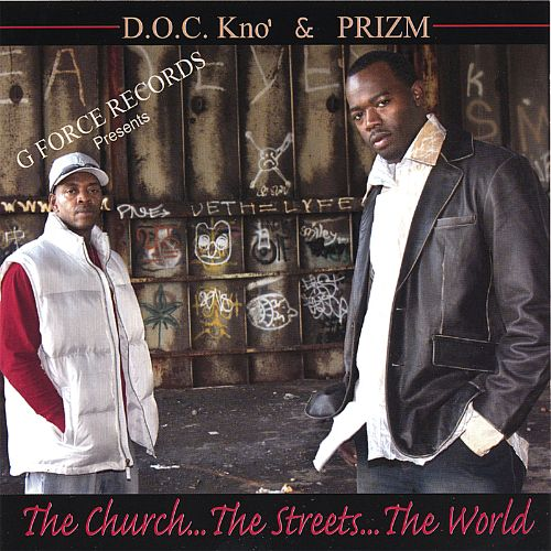 The Church...the Streets...the World