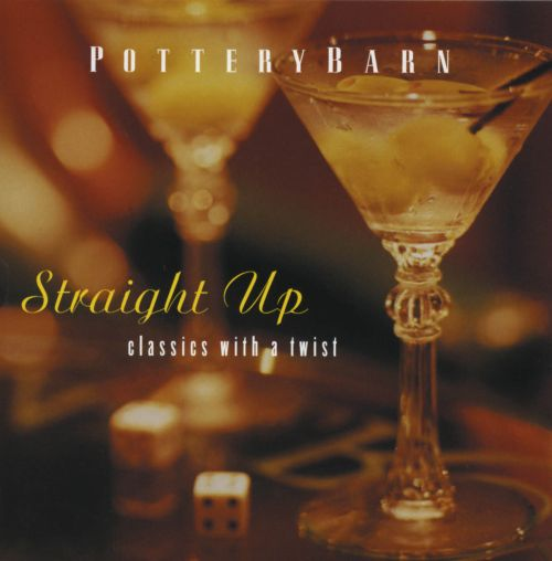 Straight Up: Classics with a Twist