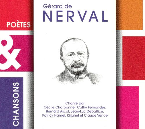 Poetes and Chansons: Nerval