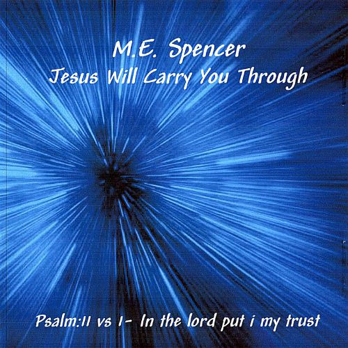 Jesus Will Carry You Through