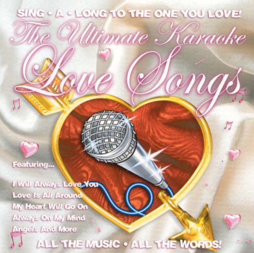 The Ultimate Karaoke Love Songs