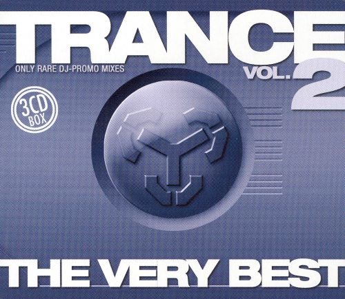 Trance: The Very Best of, Vol. 2