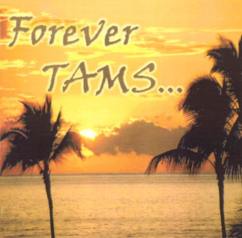 Forever Tams