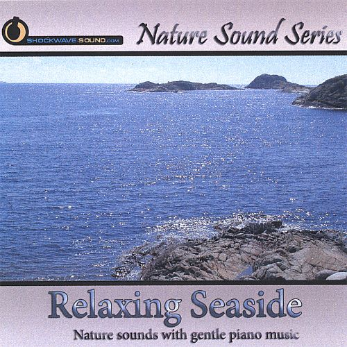 Nature Sound Series: Relaxing Seaside (With Relaxing Music)