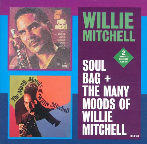 Soul Bag/The Many Moods of Willie Mitchell