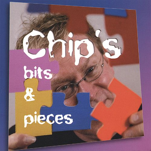 Chip's Bits and Pieces