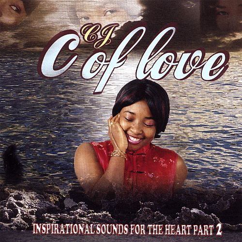 C Of Love: Inspirational Sounds for the Heart, Pt. 2
