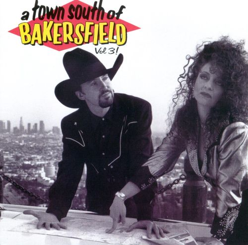 Town South of Bakersfield, Vol. 3