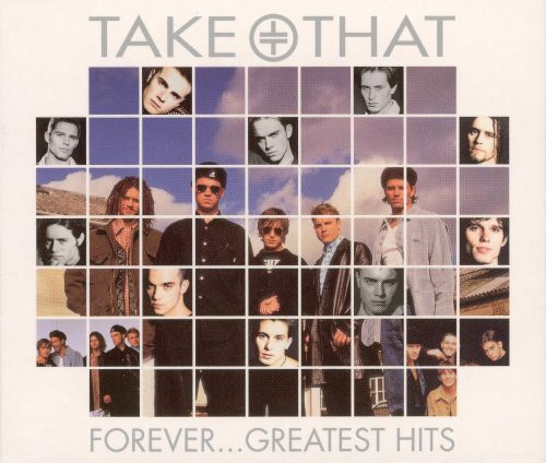 Forever: Greatest Hits - Take That | Songs, Reviews
