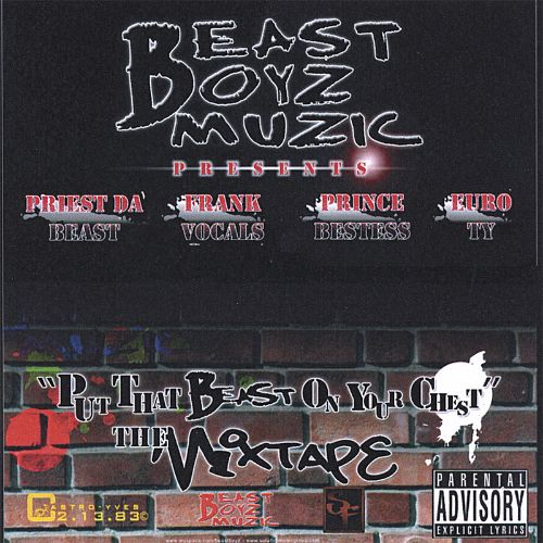 Put That Beast on Your Chest: The Mixtape Album