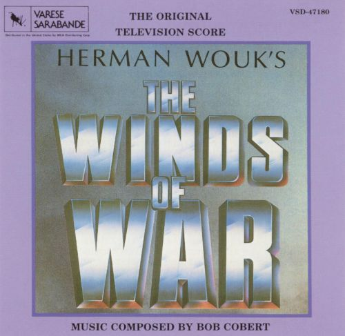 The Winds of War [Original Television Score]