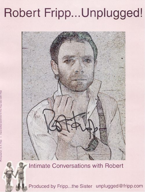 Unplugged: Intimate Conversations with Robert Fripp