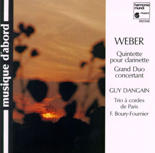 Weber: Quintet in Bf; Grand Duo concertante in Bf