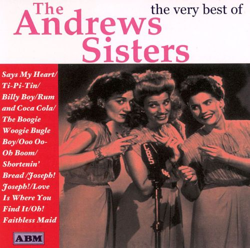 The Very Best of the Andrews Sisters [ABM]