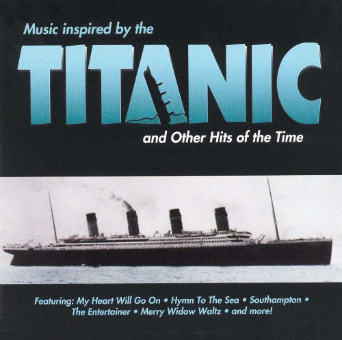 Music Inspired by Titanic & Other Hits