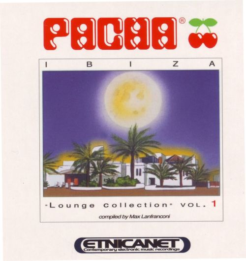 Pacha Ibiza: Lounge Collection, Vol. 1