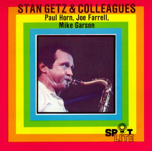 Stan Getz & Colleagues