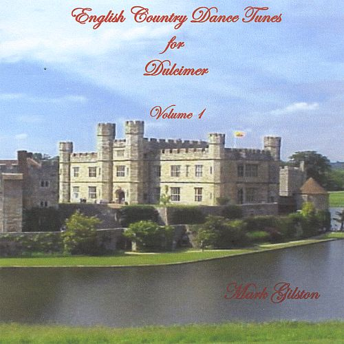 English Country Dance Tunes for Dulcimer, Volume 1