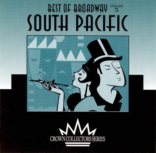 The Best of Broadway: South Pacific