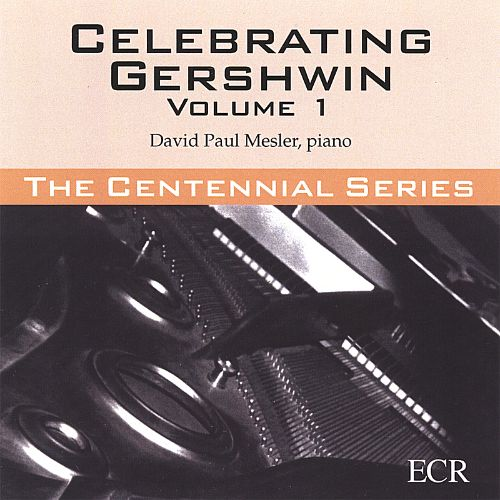 Celebrating Gershwin, Vol. 1
