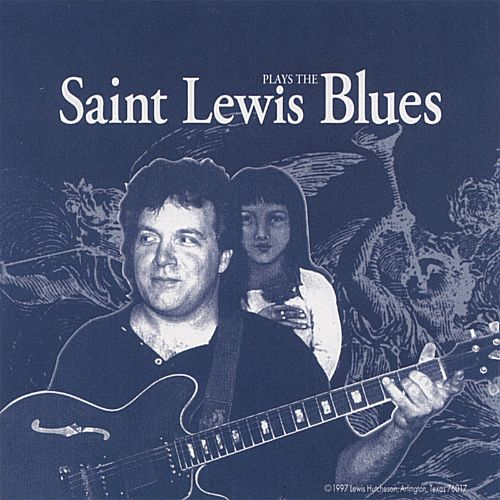 Saint Lewis Plays the Blues