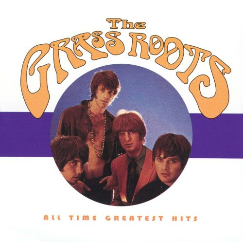 bc45460c316 All Time Greatest Hits - The Grass Roots | Songs, Reviews, Credits ...