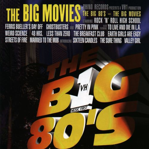 VH1: The Big 80's The Big Movies
