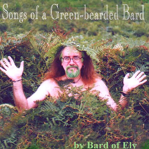 Songs of a Green-Bearded Bard