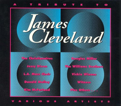A Tribute to James Cleveland, Vol. 1-2