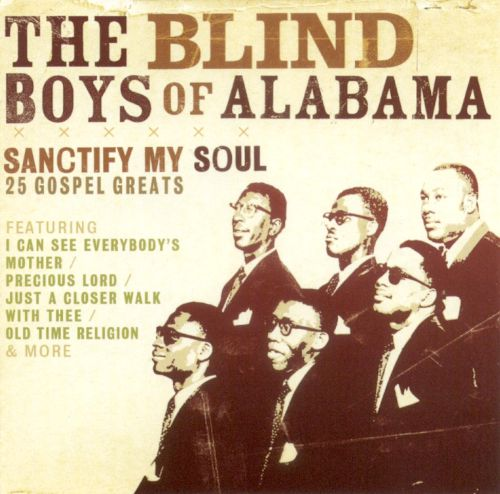 Sanctify My Soul: 25 Gospel Greats