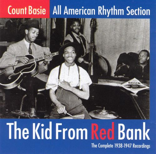 The Kid from Red Bank: The Complete 1938-1947 Recordings