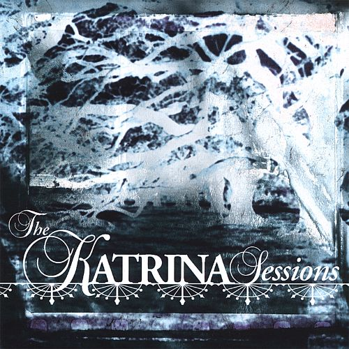 The Katrina Sessions