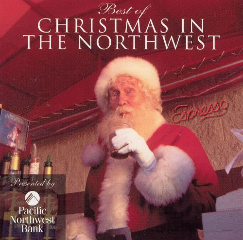 Best of Christmas in the Northwest