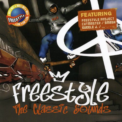 Freestyle: The Classic Sounds