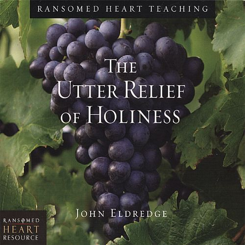 The Utter Relief of Holiness, Vol. 3