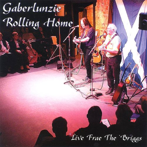 Rolling Home: Live Frae the Briggs