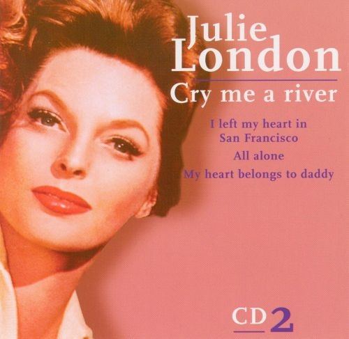 Cry Me a River [CD #2]