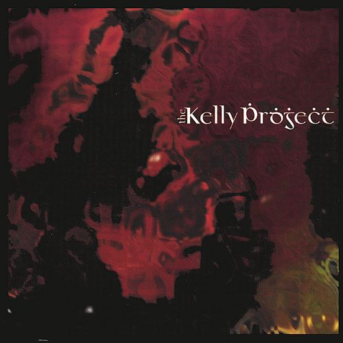 The Kelly Project [2002]